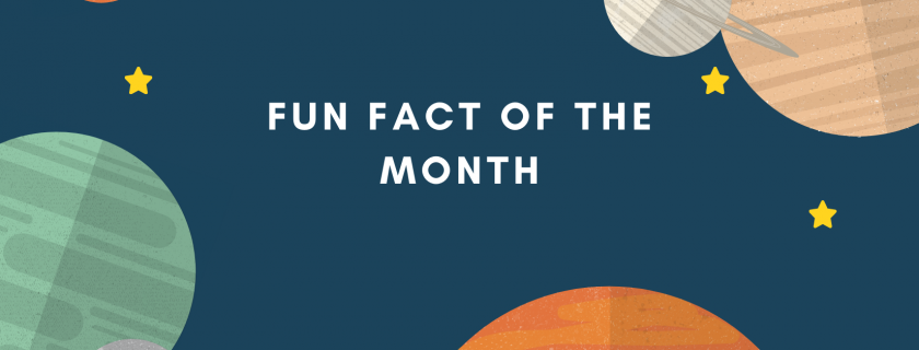 Fun Fact of the Month